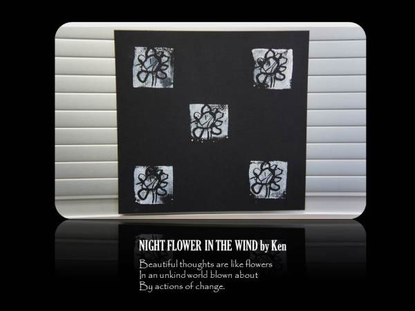 Night flower in the wind by Ken